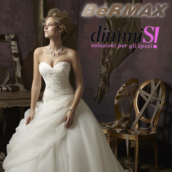 Domenica 29  Bermax Bassano al DimmiSì - soluzioni per gli sposi 1f7c0a6384b